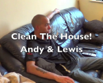 Clean The Apartment - Andy & Lewis